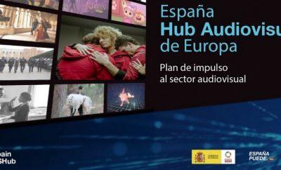 HUB AUDIOVISUAL ESPAÑOL: EL IMPULSO A LAS PRODUCCIONES AUDIOVISUALES